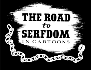road-to-serfdom-in-cartoons