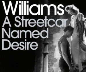 tennesse-williams-streetcar-namerd-desire