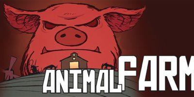 """Джордж Оруел – """"Фермата на животните"""""""